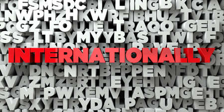 internationally: INTERNATIONALLY -  Red text on typography background - 3D rendered royalty free stock image. This image can be used for an online website banner ad or a print postcard.