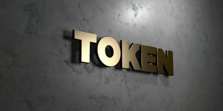 token: Token - Gold sign mounted on glossy marble wall  - 3D rendered royalty free stock illustration. This image can be used for an online website banner ad or a print postcard. Stock Photo