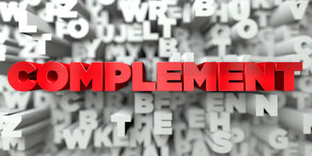 COMPLEMENT -  Red text on typography background - 3D rendered royalty free stock image. This image can be used for an online website banner ad or a print postcard. Stock Photo