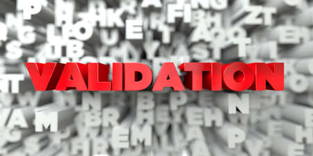 VALIDATION -  Red text on typography background - 3D rendered royalty free stock image. This image can be used for an online website banner ad or a print postcard. Stock Photo