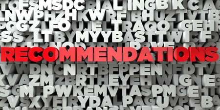 RECOMMENDATIONS -  Red text on typography background - 3D rendered royalty free stock image. This image can be used for an online website banner ad or a print postcard.