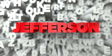 jefferson: JEFFERSON -  Red text on typography background - 3D rendered royalty free stock image. This image can be used for an online website banner ad or a print postcard.