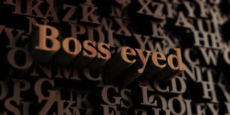 Boss eyed - Wooden 3D rendered letters/message.  Can be used for an online banner ad or a print postcard. Stok Fotoğraf - 72555033