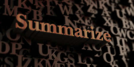 Summarize - Wooden 3D rendered lettersmessage.  Can be used for an online banner ad or a print postcard. Stock Photo
