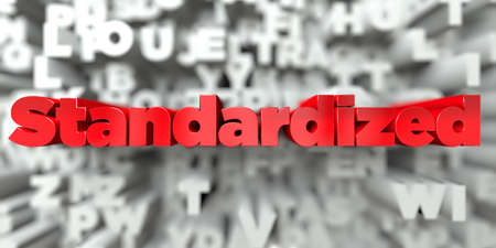 Standardized -  Red text on typography background - 3D rendered royalty free stock image. This image can be used for an online website banner ad or a print postcard.