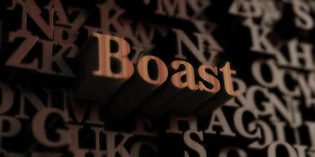 boast: Boast - Wooden 3D rendered lettersmessage.  Can be used for an online banner ad or a print postcard.