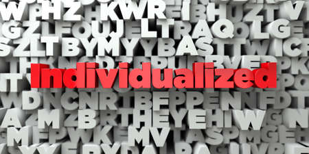 Individualized -  Red text on typography background - 3D rendered royalty free stock image. This image can be used for an online website banner ad or a print postcard.