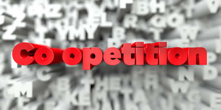 Co opetition -  Red text on typography background - 3D rendered royalty free stock image. This image can be used for an online website banner ad or a print postcard.