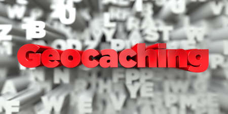 geocaching: Geocaching -  Red text on typography background - 3D rendered royalty free stock image. This image can be used for an online website banner ad or a print postcard.