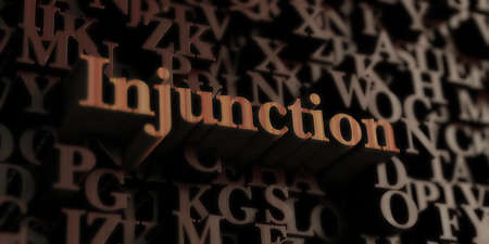 injunction: Injunction - Wooden 3D rendered lettersmessage.  Can be used for an online banner ad or a print postcard.