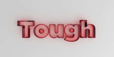 royalty free: Tough - Red glass text on white background - 3D rendered royalty free stock image. Stock Photo