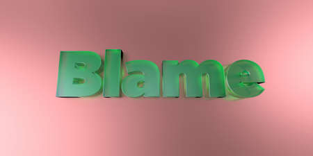 royalty free: Blame - colorful glass text on vibrant background - 3D rendered royalty free stock image.