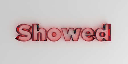 Showed - Red glass text on white background - 3D rendered royalty free stock image.