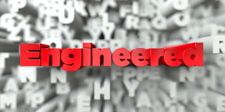 engineered: Engineered -  Red text on typography background - 3D rendered royalty free stock image. This image can be used for an online website banner ad or a print postcard. Stock Photo