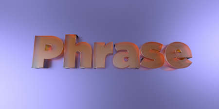 royalty free: Phrase - colorful glass text on vibrant background - 3D rendered royalty free stock image.