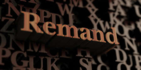 remand: Remand - Wooden 3D rendered lettersmessage.  Can be used for an online banner ad or a print postcard.