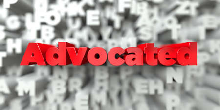 advocated: Advocated -  Red text on typography background - 3D rendered royalty free stock image. This image can be used for an online website banner ad or a print postcard. Stock Photo