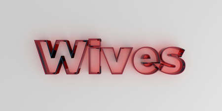 royalty free: Wives - Red glass text on white background - 3D rendered royalty free stock image. Stock Photo