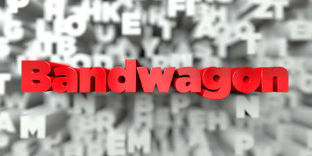bandwagon: Bandwagon -  Red text on typography background - 3D rendered royalty free stock image. This image can be used for an online website banner ad or a print postcard.