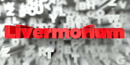 Livermorium -  Red text on typography background - 3D rendered royalty free stock image. This image can be used for an online website banner ad or a print postcard. Stock Photo