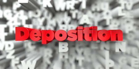 deposition: Deposition -  Red text on typography background - 3D rendered royalty free stock image. This image can be used for an online website banner ad or a print postcard.