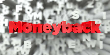 Moneyback -  Red text on typography background - 3D rendered royalty free stock image. This image can be used for an online website banner ad or a print postcard.
