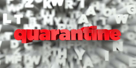 quarantine: quarantine -  Red text on typography background - 3D rendered royalty free stock image. This image can be used for an online website banner ad or a print postcard. Stock Photo