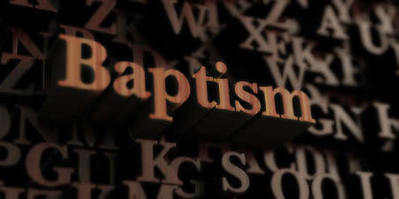 Baptism - Wooden 3D rendered lettersmessage.  Can be used for an online banner ad or a print postcard.