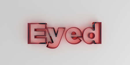 royalty free: Eyed - Red glass text on white background - 3D rendered royalty free stock image. Stock Photo