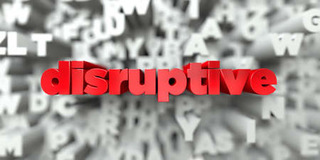 disruptive -  Red text on typography background - 3D rendered royalty free stock image. This image can be used for an online website banner ad or a print postcard.