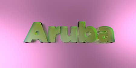 Aruba - colorful glass text on vibrant background - 3D rendered royalty free stock image.