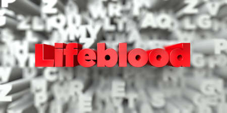 lifeblood: Lifeblood -  Red text on typography background - 3D rendered royalty free stock image. This image can be used for an online website banner ad or a print postcard. Stock Photo