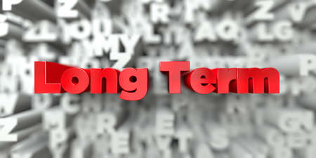 long term: Long Term -  Red text on typography background - 3D rendered royalty free stock image. This image can be used for an online website banner ad or a print postcard.