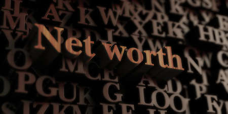 net worth - Wooden 3D rendered lettersmessage.  Can be used for an online banner ad or a print postcard. Stock Photo