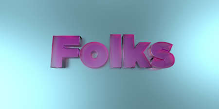 royalty free: Folks - colorful glass text on vibrant background - 3D rendered royalty free stock image.