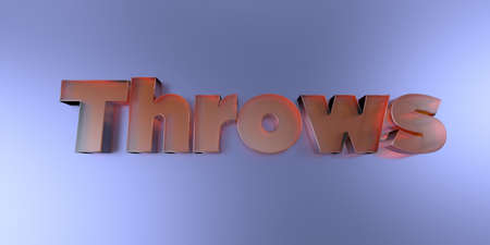 Throws - colorful glass text on vibrant background - 3D rendered royalty free stock image. Stock Photo