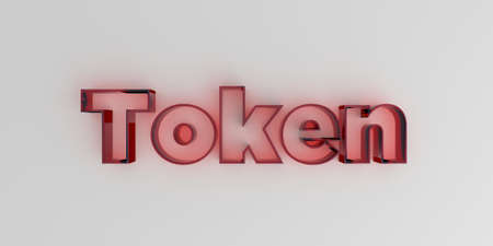 token: Token - Red glass text on white background - 3D rendered royalty free stock image. Stock Photo