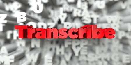 transcribe: Transcribe -  Red text on typography background - 3D rendered royalty free stock image. This image can be used for an online website banner ad or a print postcard. Stock Photo