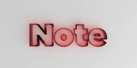 royalty free: Note - Red glass text on white background - 3D rendered royalty free stock image.