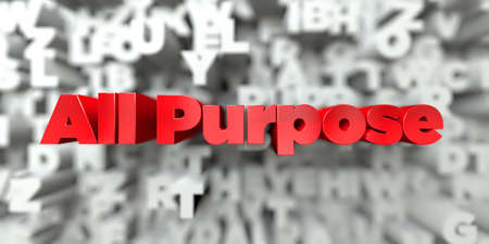 all purpose: All Purpose -  Red text on typography background - 3D rendered royalty free stock image. This image can be used for an online website banner ad or a print postcard. Stock Photo
