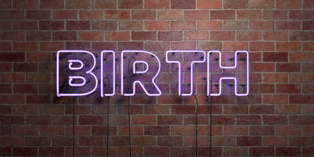 BIRTH - fluorescent Neon tube Sign on brickwork - Front view - 3D rendered royalty free stock picture. Can be used for online banner ads and direct mailers.