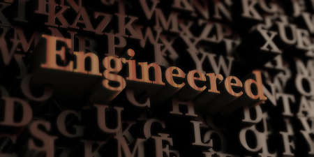 engineered: Engineered - Wooden 3D rendered lettersmessage.  Can be used for an online banner ad or a print postcard. Stock Photo