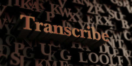 Transcribe - Wooden 3D rendered lettersmessage.  Can be used for an online banner ad or a print postcard.