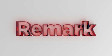 Remark - Red glass text on white background - 3D rendered royalty free stock image.