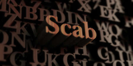 scab - Wooden 3D rendered lettersmessage.  Can be used for an online banner ad or a print postcard.