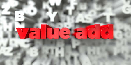 value add -  Red text on typography background - 3D rendered royalty free stock image. This image can be used for an online website banner ad or a print postcard.