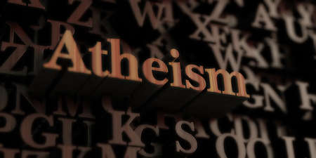 Atheism - Wooden 3D rendered lettersmessage.  Can be used for an online banner ad or a print postcard. Stock Photo