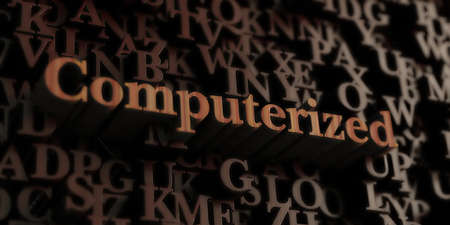 computerized: Computerized - Wooden 3D rendered lettersmessage.  Can be used for an online banner ad or a print postcard.