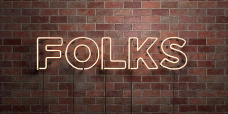 FOLKS - fluorescent Neon tube Sign on brickwork - Front view - 3D rendered royalty free stock picture. Can be used for online banner ads and direct mailers. Imagens