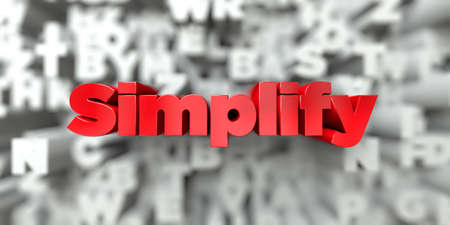 Simplify -  Red text on typography background - 3D rendered royalty free stock image. This image can be used for an online website banner ad or a print postcard. Stock Photo